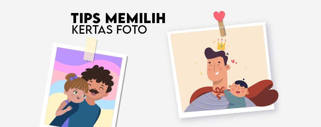 TIPS MEMILIH KERTAS FOTO (PHOTO  PAPER)
